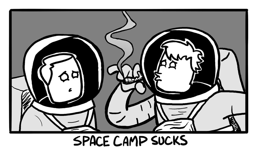 Space camp sucks: Pt 2