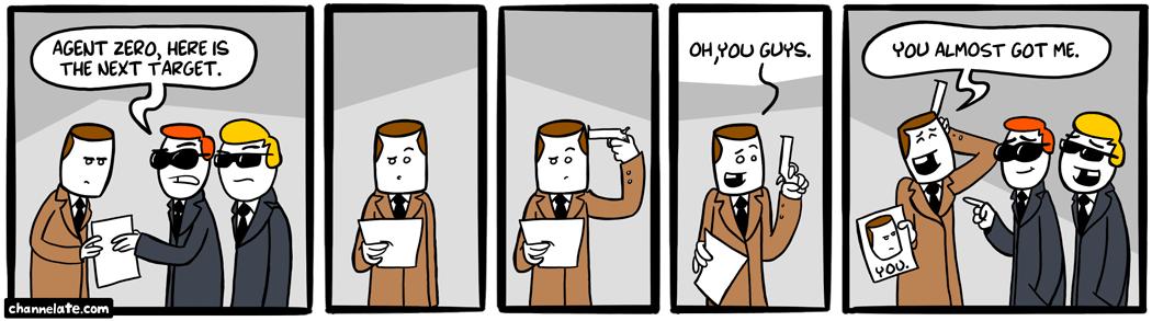 Agent Zero.