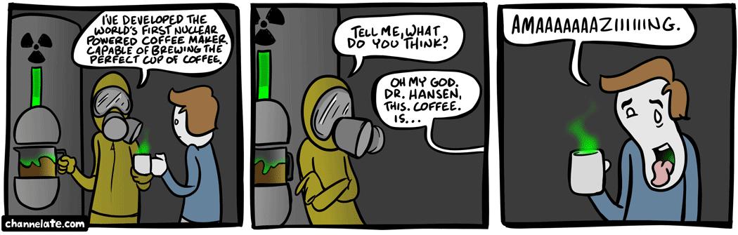Strange brew.