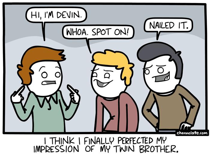Devin.