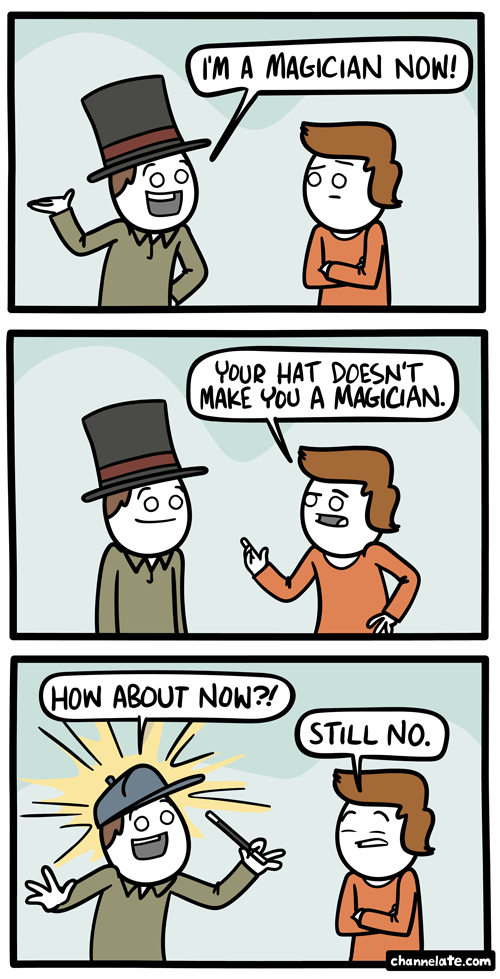 Magician now.