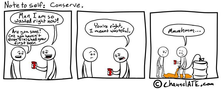 Conserve.