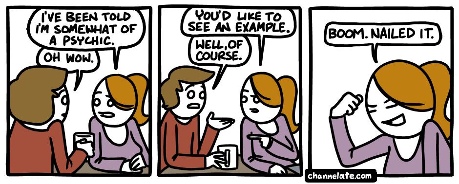 Psychic.