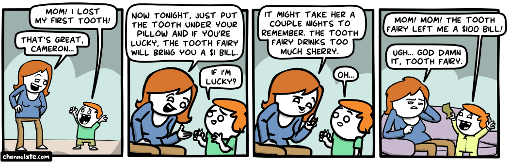 Tooth Fairy.