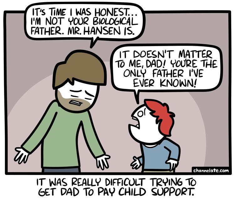 Honest dad.