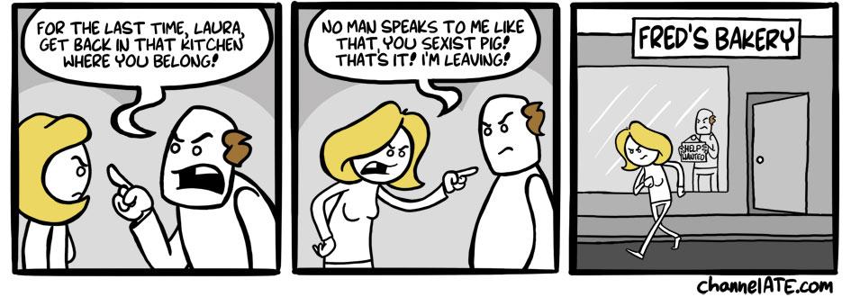 Sexist pig.
