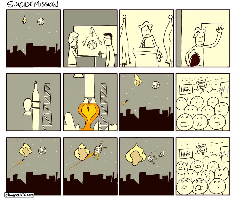 Suicide mission.
