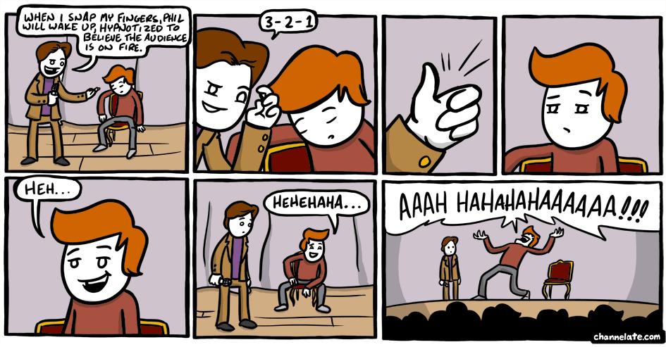 Hypnotized.