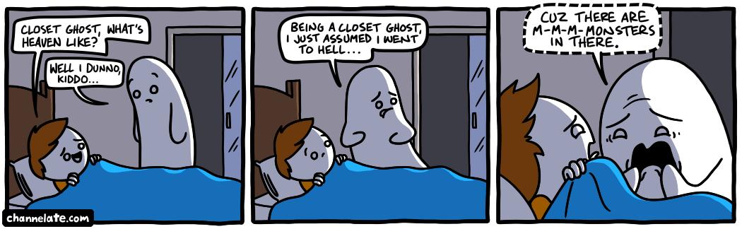 Closet Ghost.