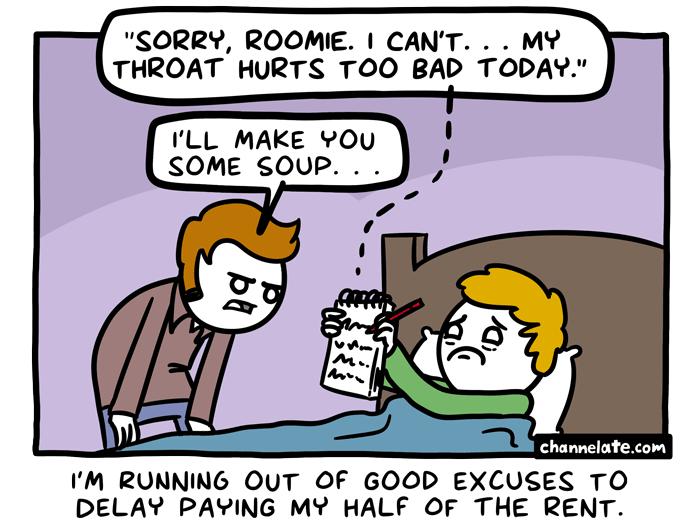 Sorry, Roomie.