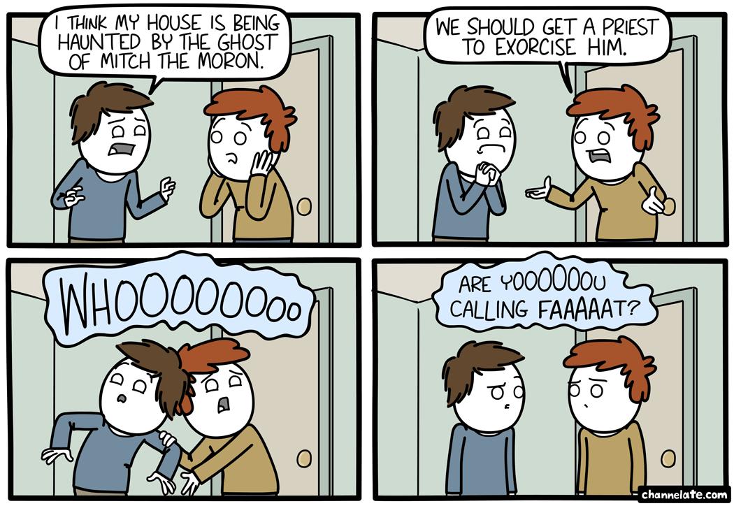Exorcise.