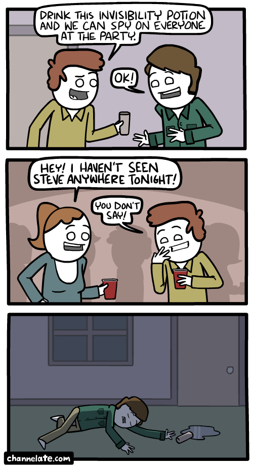 Invisibility.