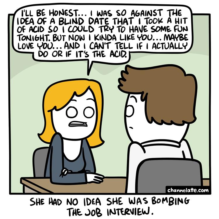 Honest.